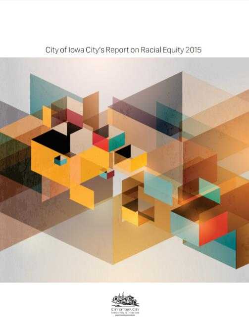 Iowa City Releases its Annual Racial Equity Report