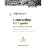 Contracting for Equity: Best Local Government Practices that Advance Racial Equity in Government Contracting and Procurement