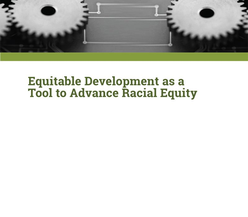 [Webinar] Equitable Development as a Tool to Advance Racial Equity