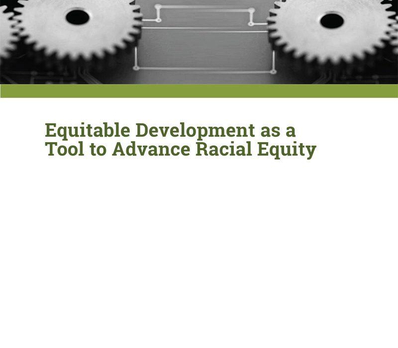 [Webinar] Equitable Development as a Tool to Advance Racial Equity