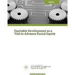 Equitable Development as a Tool to Advance Racial Equity