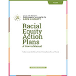 Racial Equity Action Plans: A How-to Manual