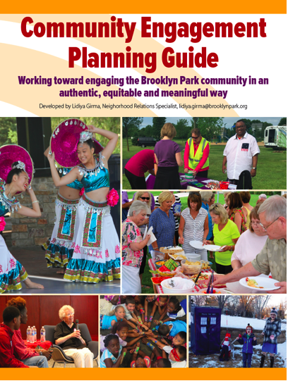 The City of Brooklyn Park, Minnesota, Developes a 5 Step Community Engagement Planning Guide!