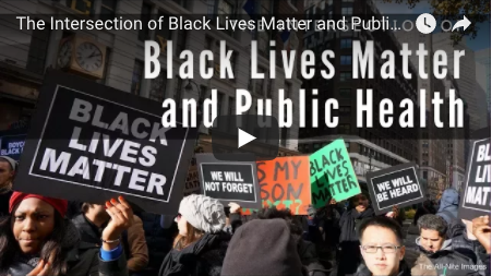 The Intersection of Black Lives Matter and Public Health: Moving from Conversation to Action in Addressing Health Disparities