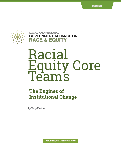 Racial Equity Core Teams: The Engines of Institutional Change